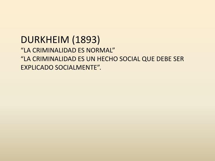 DURKHEIM (1893)