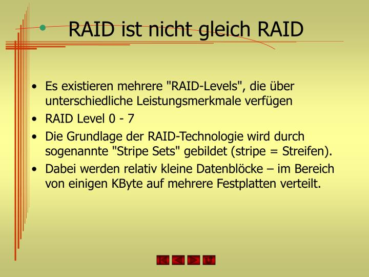 RAID ist nicht gleich RAID