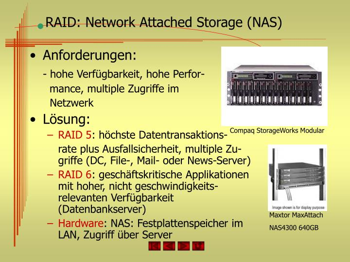 RAID: Network Attached Storage (NAS)