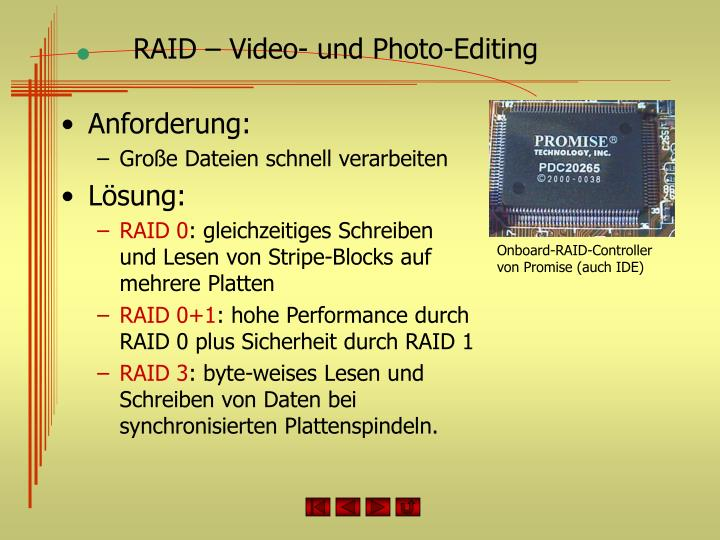 RAID – Video- und Photo-Editing