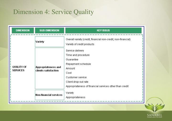 Dimension 4: Service Quality