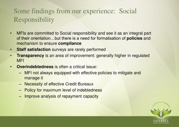 Some findings from our experience:  Social Responsibility