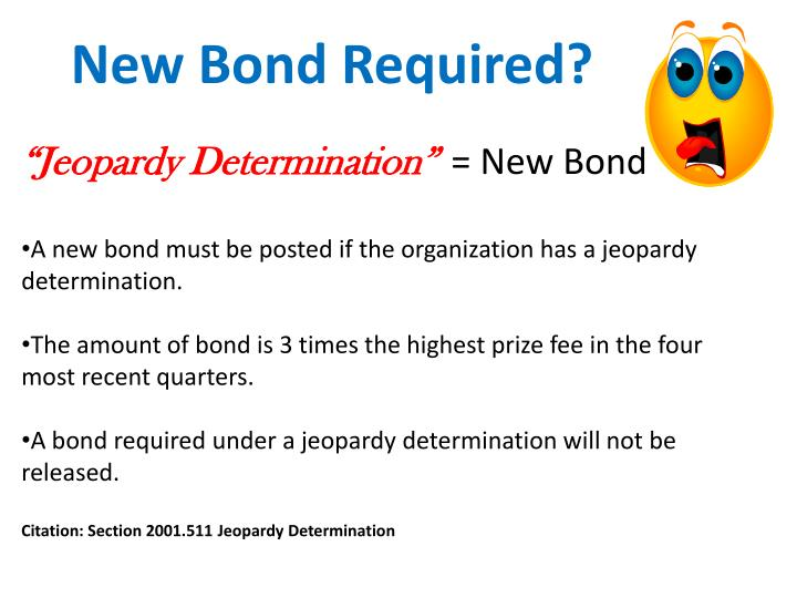 New Bond Required?