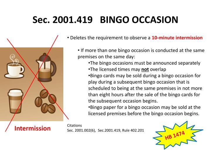 Sec. 2001.419   BINGO OCCASION