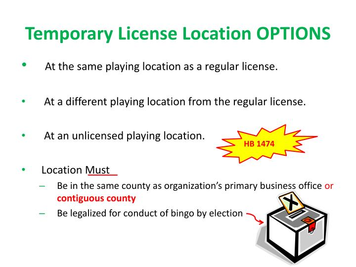 Temporary License Location OPTIONS