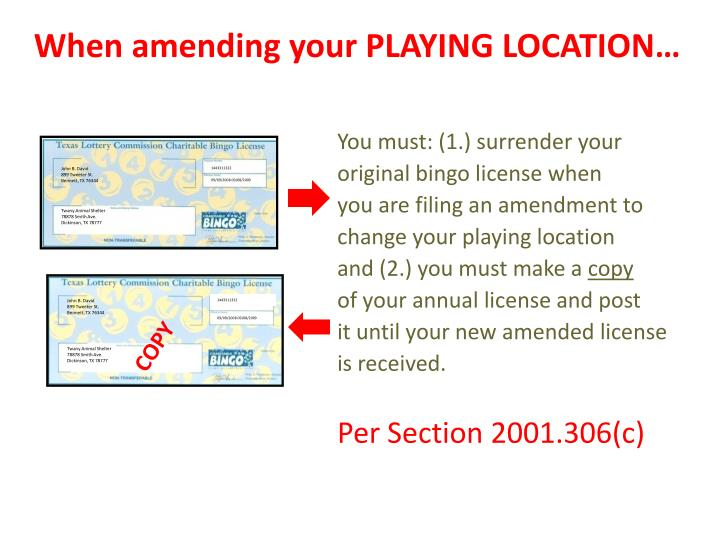 When amending your PLAYING LOCATION…