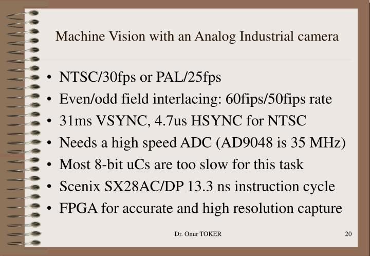 Machine Vision with an Analog Industrial camera