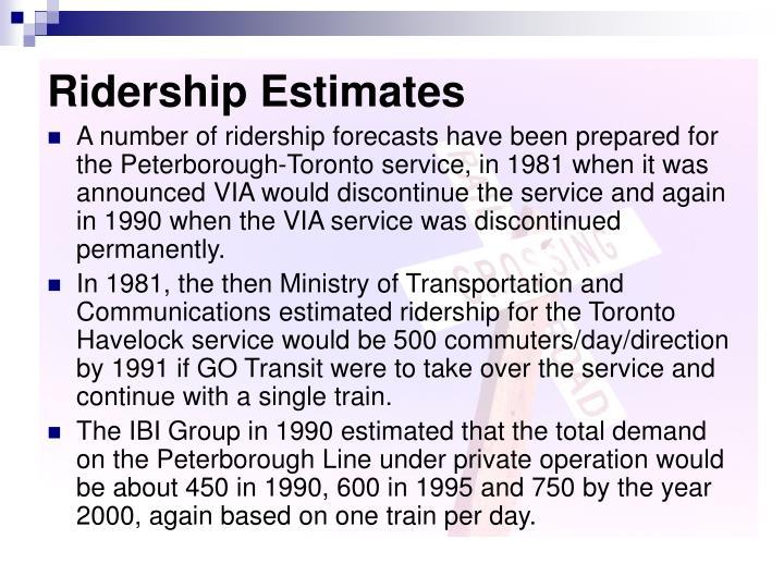 Ridership Estimates