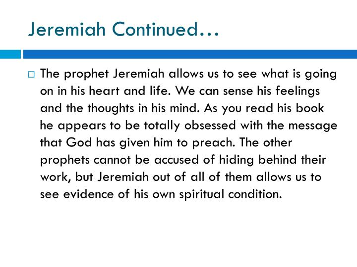 Jeremiah Continued…