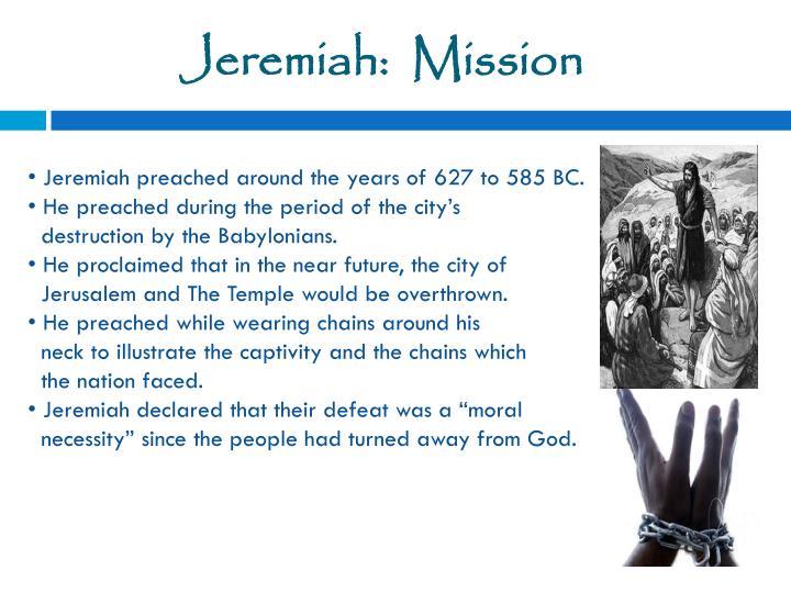 Jeremiah:  Mission