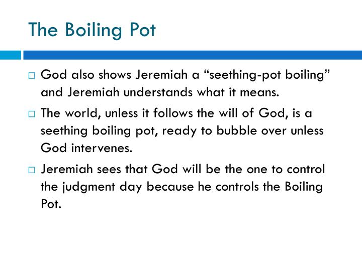 The Boiling Pot