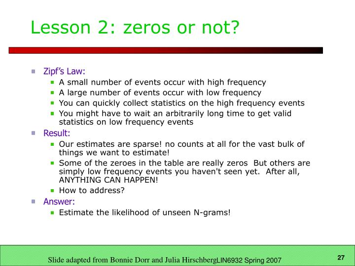 Lesson 2: zeros or not?