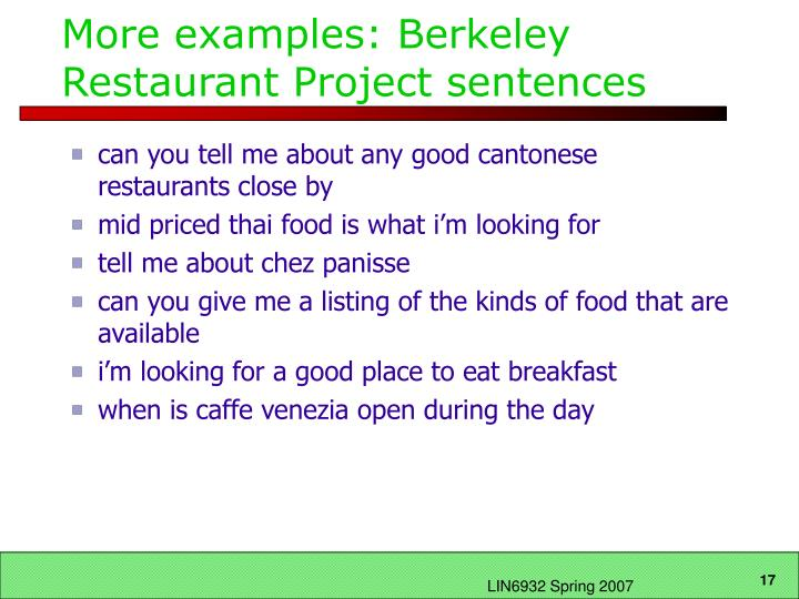 More examples: Berkeley Restaurant Project sentences
