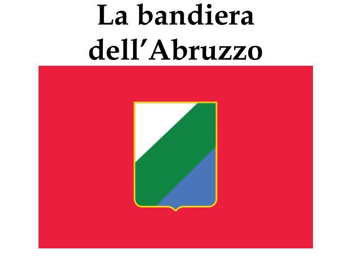 La bandiera dell'Abruzzo