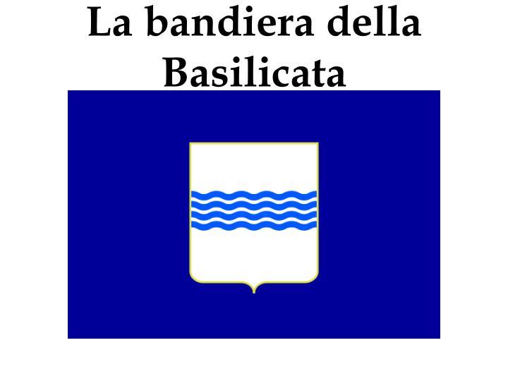 La bandiera della Basilicata