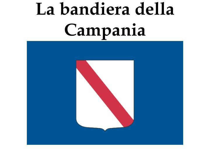 La bandiera della Campania