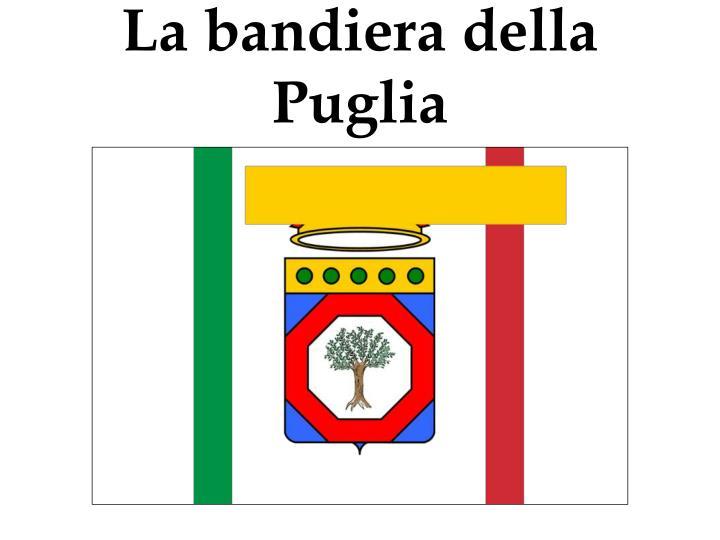 La bandiera della Puglia