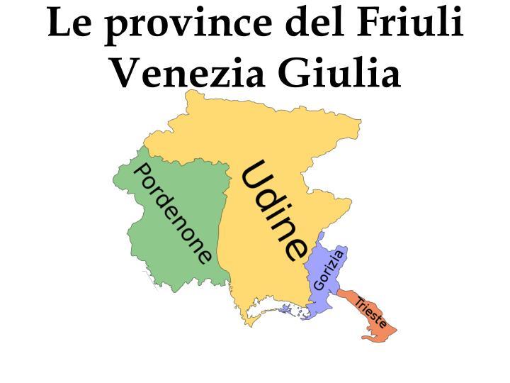 Le province del Friuli Venezia Giulia