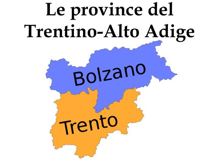 Le province del Trentino-Alto Adige