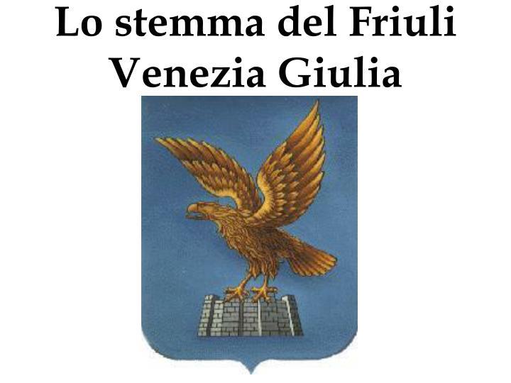 Lo stemma del Friuli Venezia Giulia