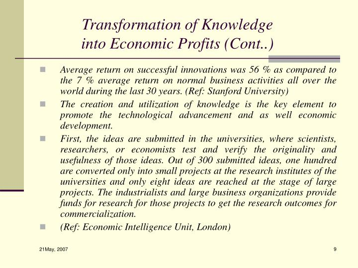 Transformation of Knowledge into Economic Profits (Cont..)