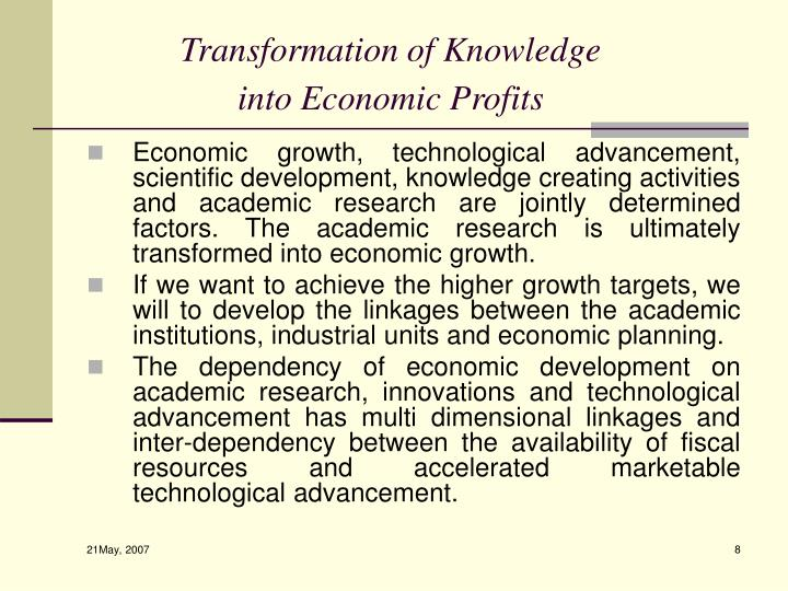 Transformation of Knowledge into Economic Profits