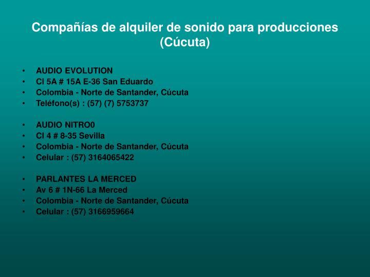 Compañías de alquiler de sonido para producciones (Cúcuta)