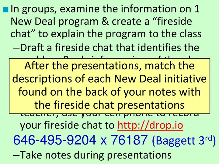 """In groups, examine the information on 1 New Deal program & create a """"fireside chat"""" to explain the program to the class"""