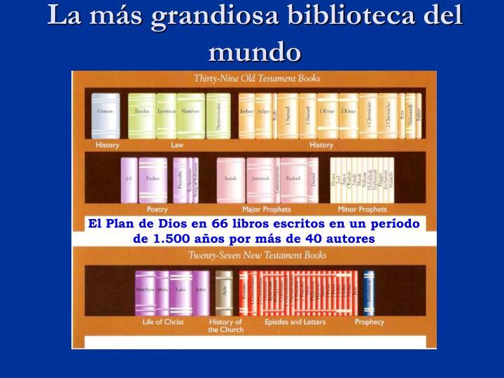 La más grandiosa biblioteca del mundo