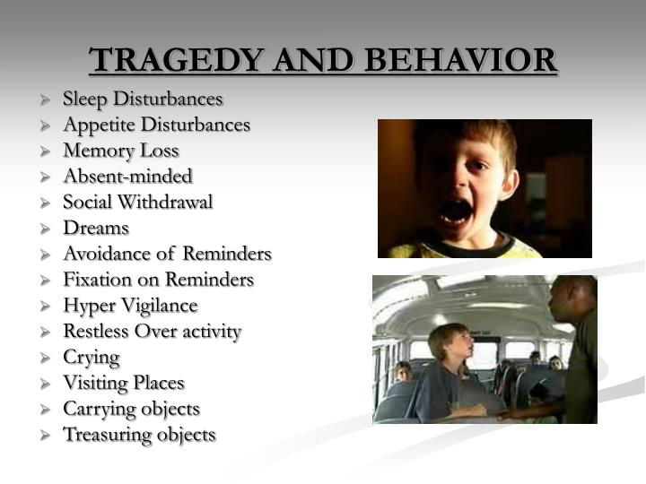 TRAGEDY AND BEHAVIOR