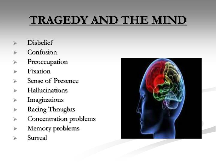 TRAGEDY AND THE MIND