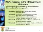 inep s response to the 12 government outcomes