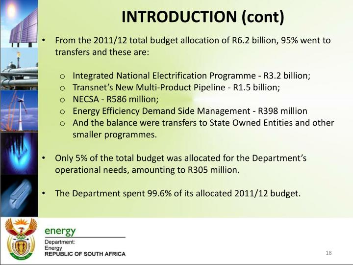 From the 2011/12 total budget allocation of R6.2 billion, 95% went to transfers and these are:
