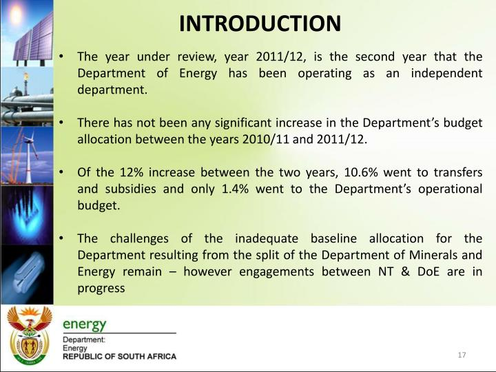 The year under review, year 2011/12, is the second year that the Department of Energy has been operating as