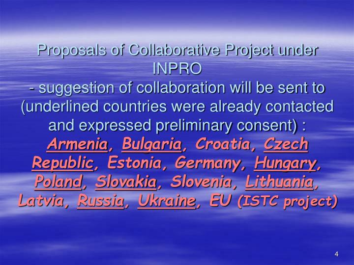 Proposals of Collaborative Project under INPRO