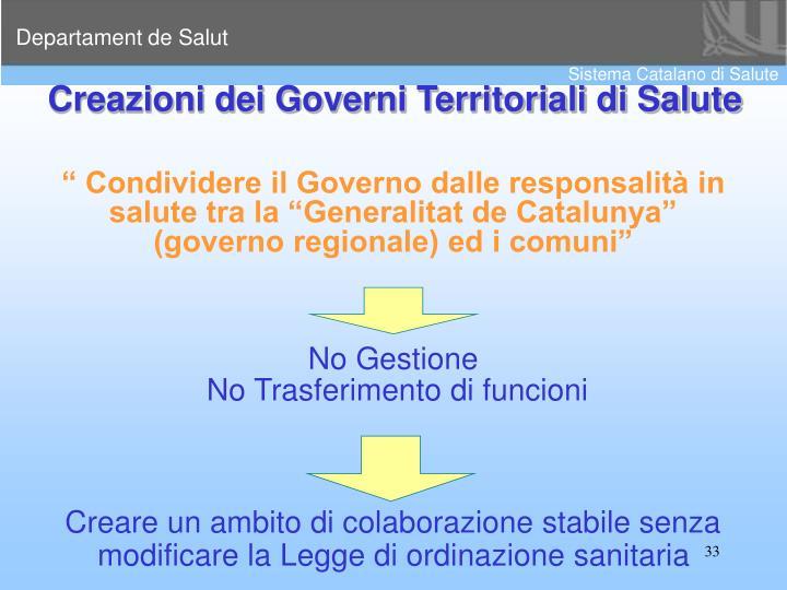 Creazioni dei Governi Territoriali di Salute