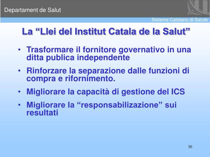 "La ""Llei del Institut Catala de la Salut"""