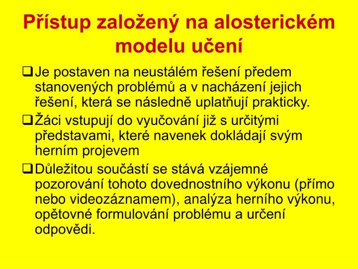 Přístup založený na alosterickém modelu učení