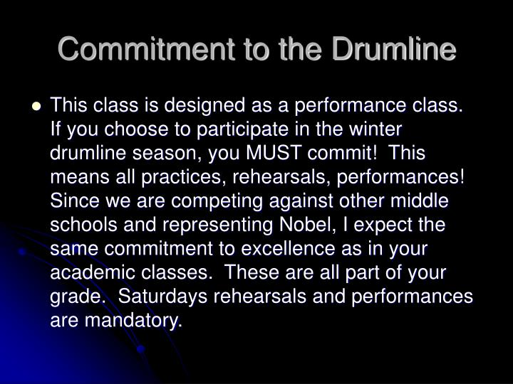 Commitment to the Drumline