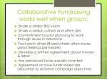collaborative fundraising works well when groups