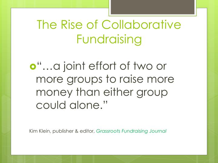 The rise of collaborative fundraising