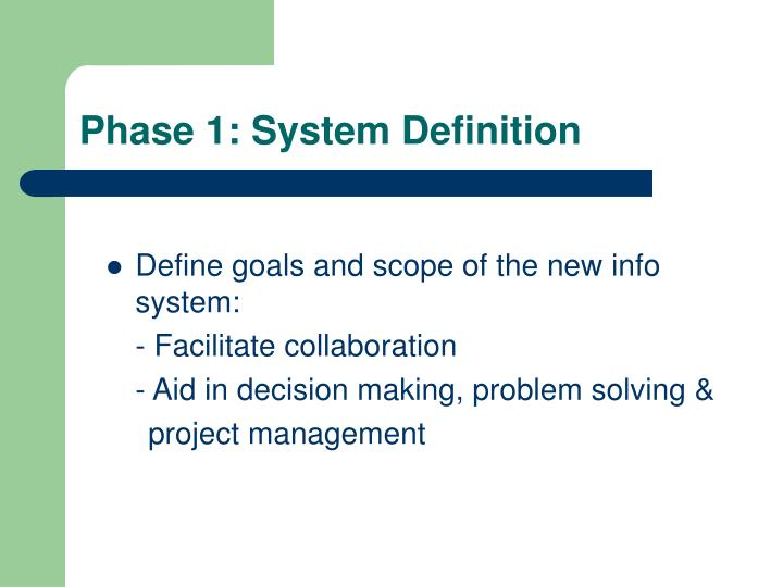 Phase 1: System Definition