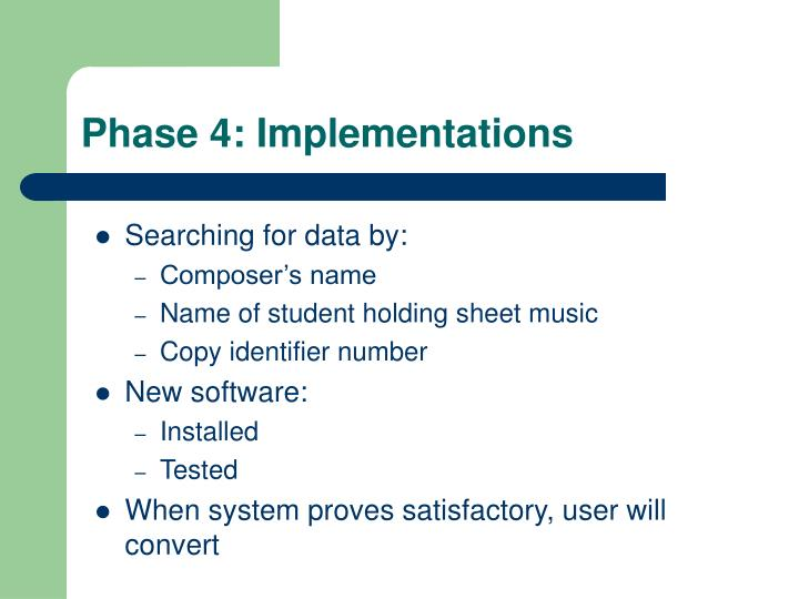 Phase 4: Implementations