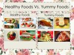 healthy foods vs yummy foods