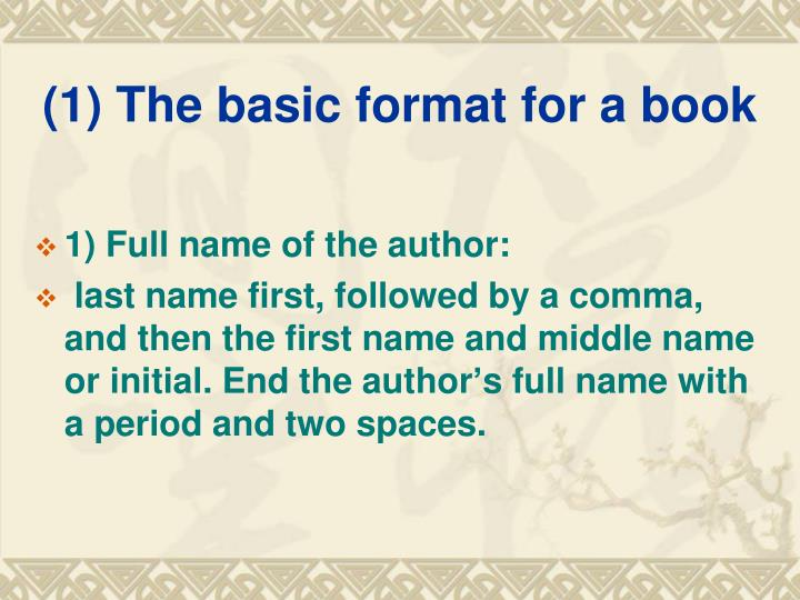 (1) The basic format for a book