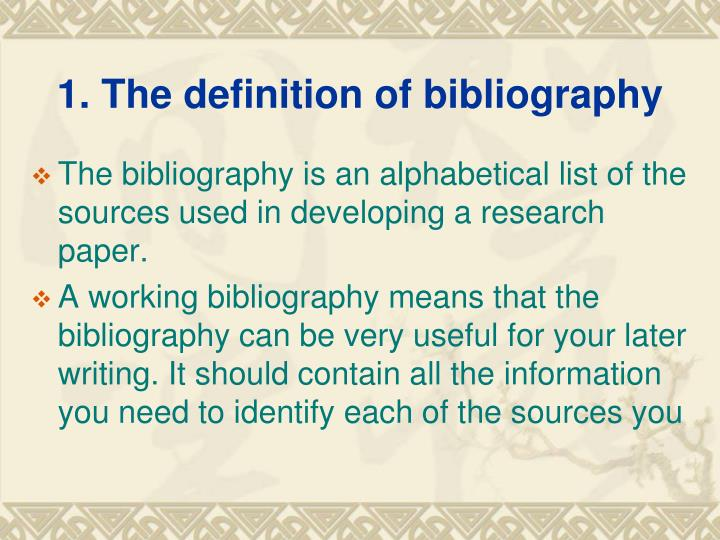 1. The definition of bibliography
