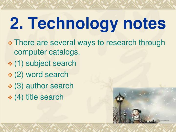 2. Technology notes