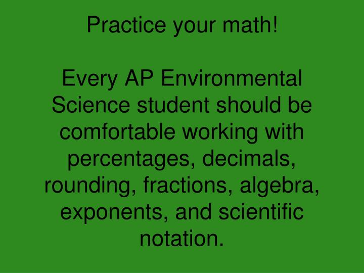 Practice your math!
