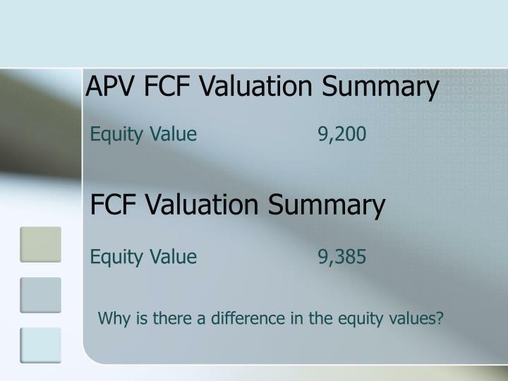 APV FCF Valuation Summary