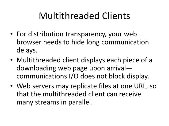 Multithreaded Clients
